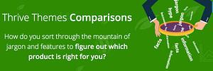 Thrive Themes - Comparison